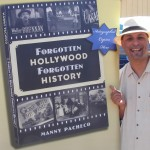"Manny Pacheco, author of ""Forgotten Hollywood Forgotten History"""